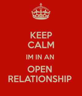 keep-calm-im-in-an-open-relationship